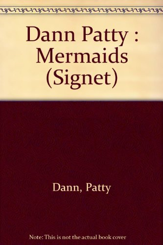 9780451150943: Dann Patty : Mermaids (Signet)