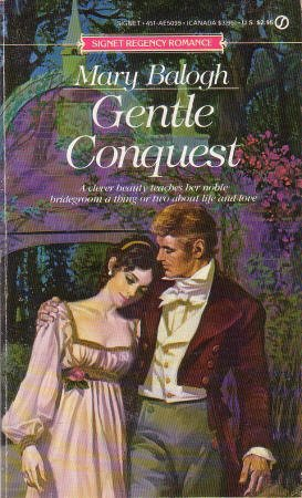 Gentle Conquest: Balogh, Mary
