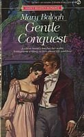Gentle Conquest (A Signet Regency Romance): Balogh, Mary