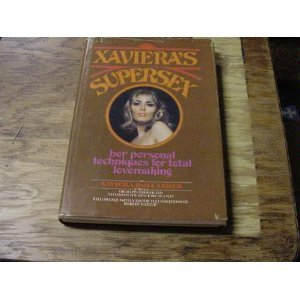 9780451151056: Xaviera's Supersex: Her Personal Techniques for Total Lovemaking