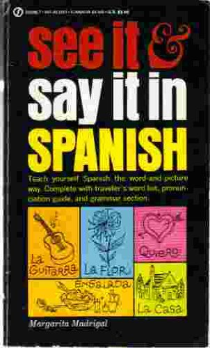 9780451151209: Madrigal Margarita : See it and Say it in Spanish (Signet)