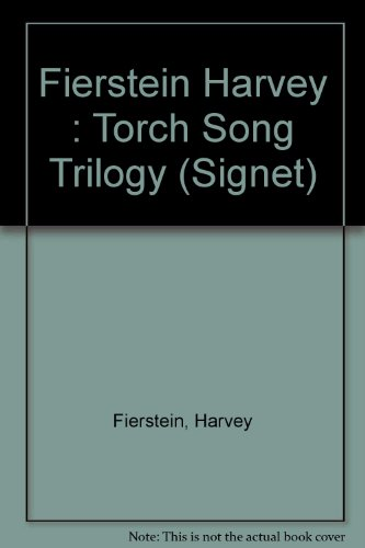 9780451151308: Torch Song Trilogy: Three Plays By