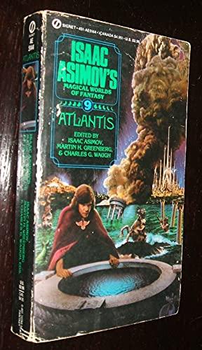 Atlantis (Isaac Asimov's Magical Worlds of Fantasy: Asimov, Isaac (editor);