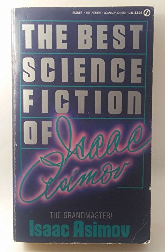 9780451151964: Isaac Asimov Best Science Fiction (Signet)