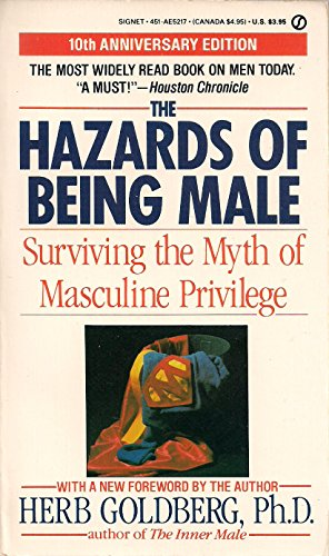 9780451152176: Hazards of Being Male: Surviving the Myth of Masculine Privilege (Signet)