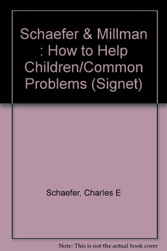 9780451152244: How to Help Children with Common Problems (Signet)