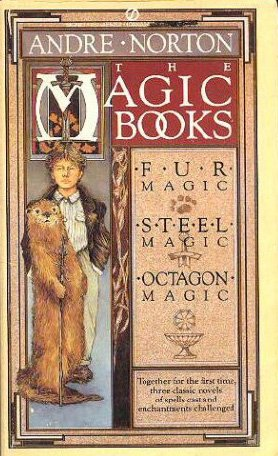 The Magic Books (Fur Magic; Steel Magic;: Norton, Andre