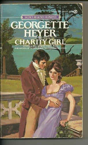 Charity Girl (Signet): Heyer, Georgette
