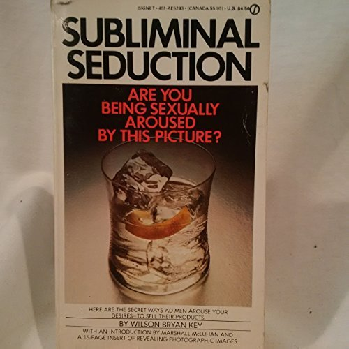 9780451152435: Key Wilson Bryan : Subliminal Seduction (Signet)