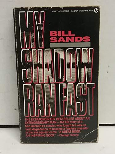 9780451152497: My Shadow Ran Fast (Signet)