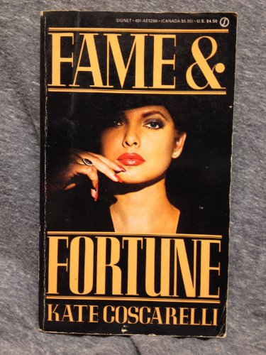9780451152664: Coscarelli Kate : Fame and Fortune