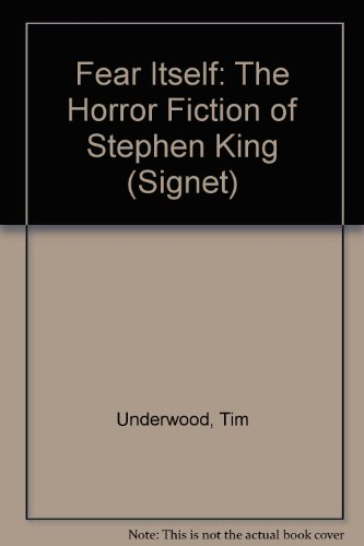 9780451152701: Fear Itself: The Horror Fiction of Stephen King (Signet)
