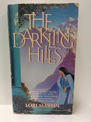 9780451152848: The Darkling Hills (Signet)
