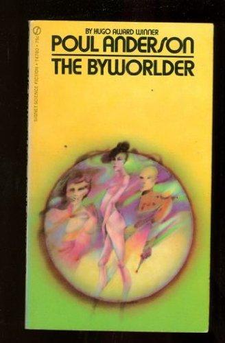 9780451152992: The Byworlder (Signet)