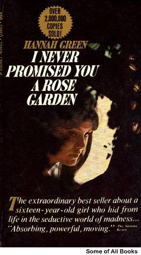 9780451153050: I Never Promised You a Rose Garden (Signet)