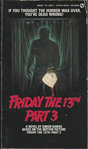 9780451153111: Friday the 13th, Part III (Signet)