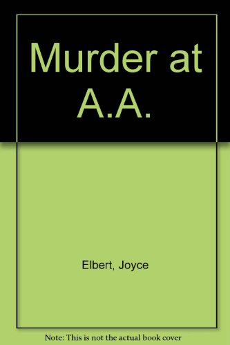 Murder at AA (Signet): Elbert, Joyce