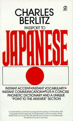 Passport to Japanese (Signet): Berlitz, Charles