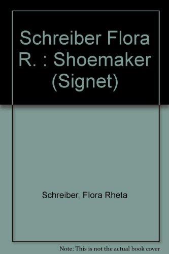 9780451153456: Schreiber Flora R. : Shoemaker (Signet)