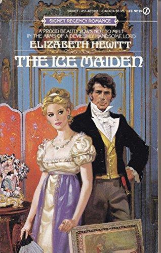 The Ice Maiden (Signet): Elizabeth Hewitt