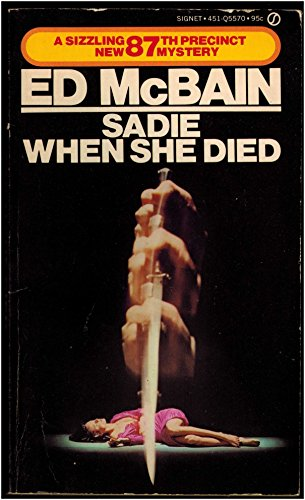 Sadie When She Died (87th Precinct Mystery) (0451153669) by McBain, Ed