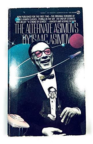 9780451153708: The Alternate Asimovs (Signet SF, AE5370)