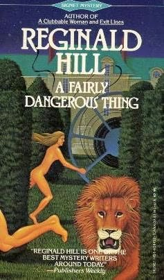 9780451153852: Hill Reginald : Fairly Dangerous Thing (Signet)