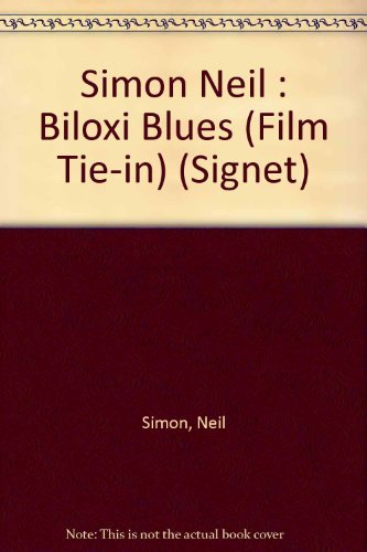 9780451153920: Biloxi Blues: Tie-In Edition (Signet)