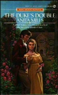 The Duke's Double (Signet Regency Romance) (0451154002) by Anita Mills