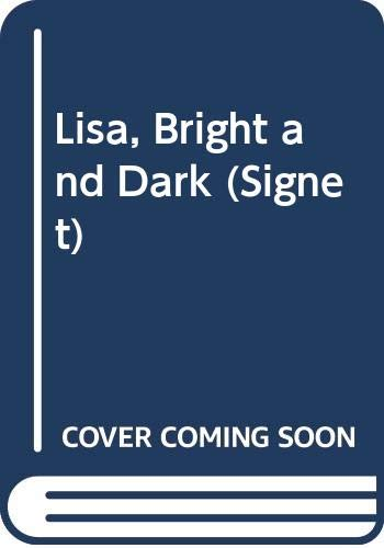 9780451154354: Lisa, Bright and Dark (Signet)