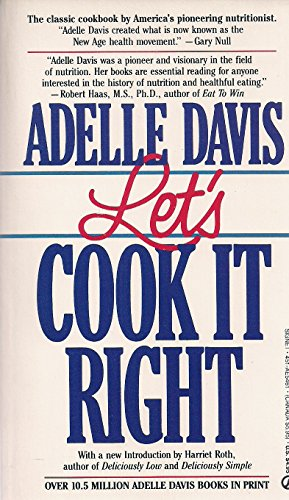 9780451154613: Let's Cook It Right (Signet)