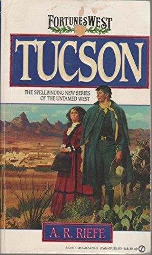 9780451154705: Tucson (Fortunes West)
