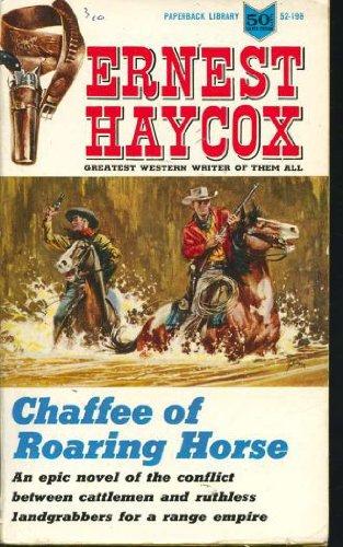 9780451154835: Chaffee of Roaring Horse