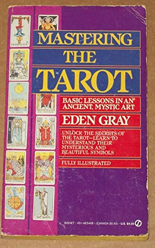 9780451154989: Mastering The Tarot: Lessons in an Ancient Mystic Art