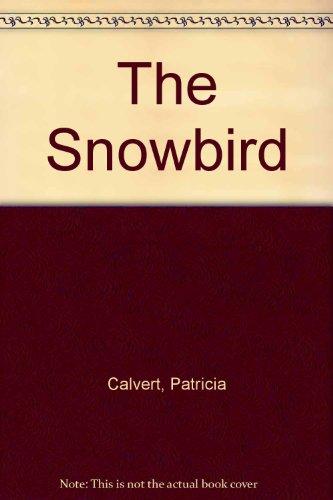 9780451155313: The Snowbird