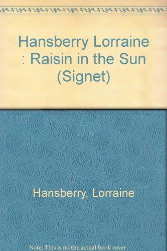 9780451155405: Hansberry Lorraine : Raisin in the Sun (Signet)