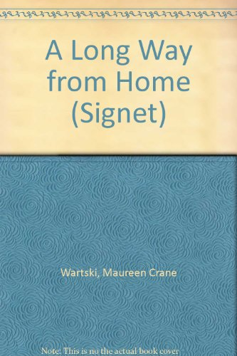 9780451155689: A Long Way from Home (Signet)