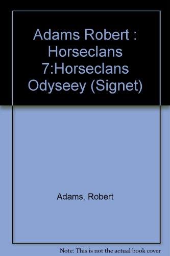 Horseclans Odyssey: Robert Adams