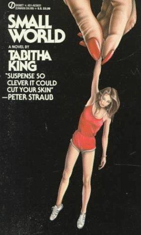 9780451156310: King Tabitha : Small World (Signet)