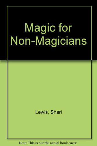 Magic for Non-Magicians (0451156412) by Shari Lewis