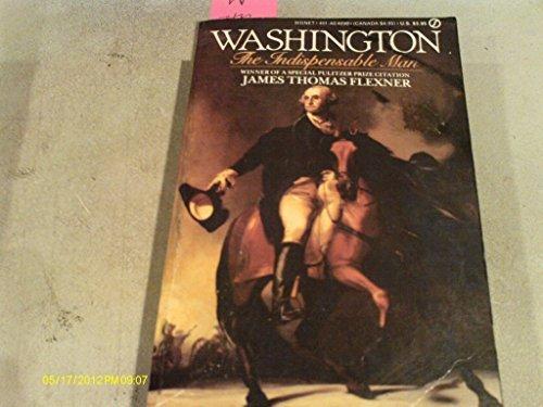9780451156433: Washington: The Indispensable Man (Signet)