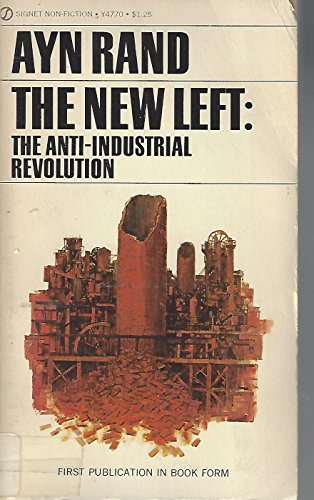 9780451156457: The New Left: The Anti-Industrial Revolution
