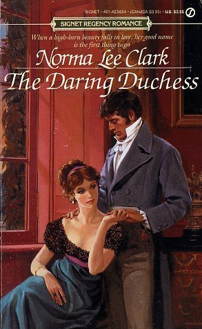 The Daring Duchess (Signet): Clark, Norma Lee