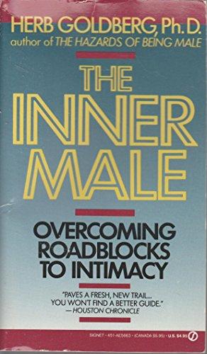 9780451156631: The Inner Male: Overcoming Roadblocks to Intimacy