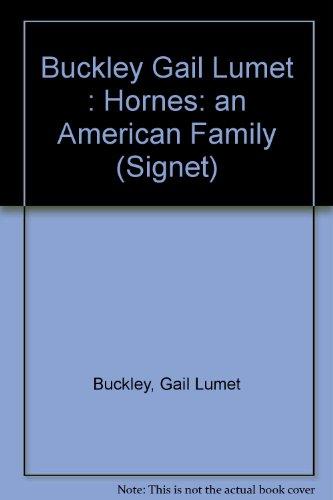 The Hornes (Signet): Buckley, Gail Lumet