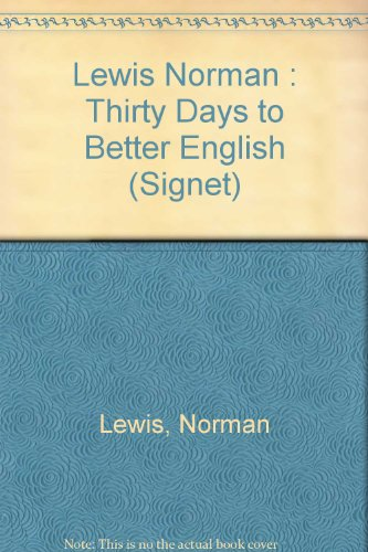 9780451157027: Lewis Norman : Thirty Days to Better English (Signet)