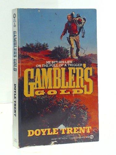9780451157201: Gambler's Gold (Signet)