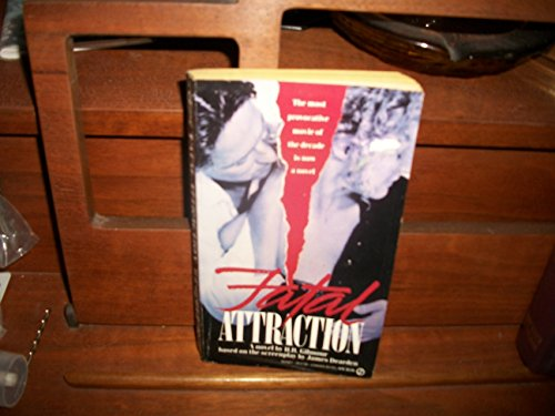Fatal Attraction (Signet): Dearden, James