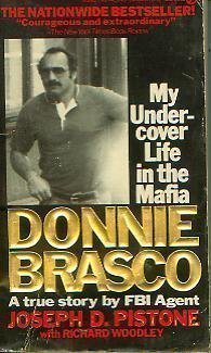 9780451157492: Donnie Brasco: My Undercover Life in the Mafia : A True Story by FBI Agent