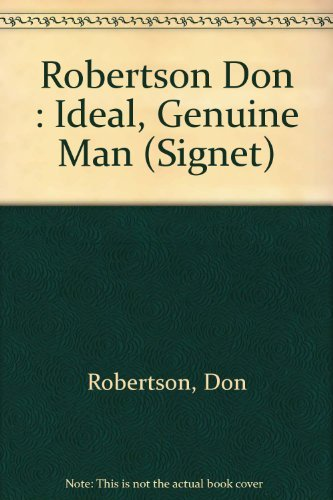 The Ideal Genuine Man (0451158016) by Don Robertson